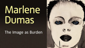 L'arte dell'imperfezione. Marlene Dumas alla Tate Modern